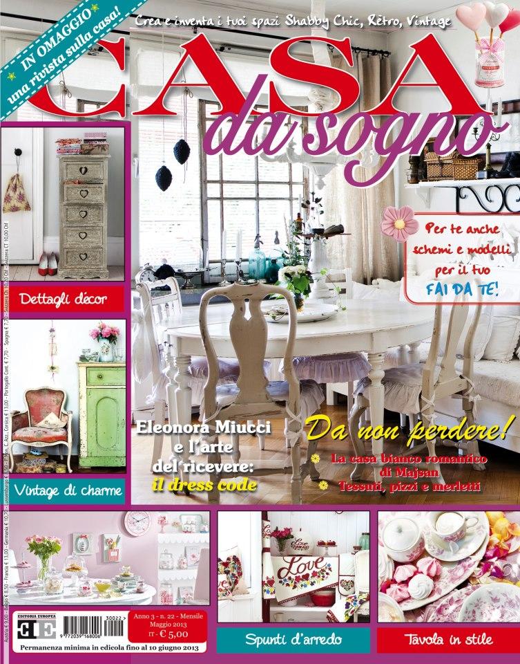 Sulla rivista casa da sogno di maggio il galateo di for Rivista di case da sogno