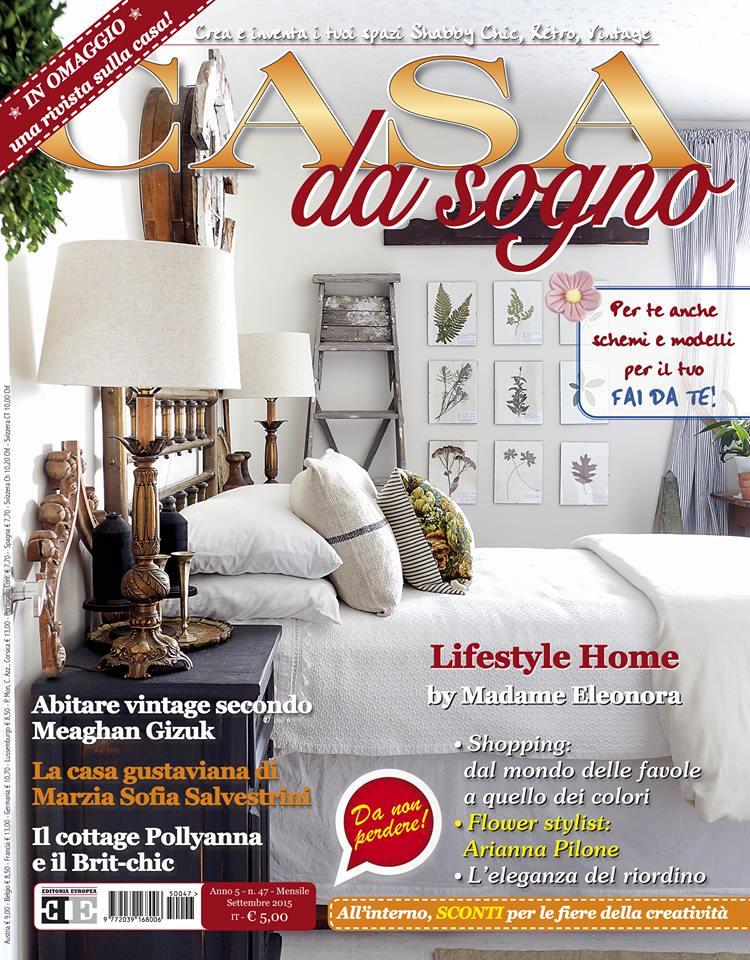 Nuova rubrica lifestyle home by madame eleonora sulla for Rivista di case da sogno